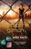 Hard Magic (Paranormal Scene Investigations, Book 1)