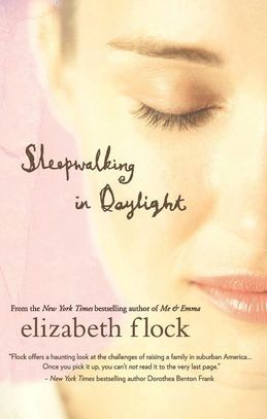 Sleepwalking in Daylight