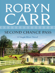 Second Chance Pass (A Virgin River Novel, Book 5)