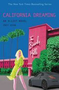 The A-List #10: California Dreaming: An A-List Novel
