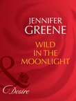 Wild in the Moonlight (Mills & Boon Desire) (The Scent of Lavender, Book 1)