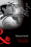 Wanted! (Mills & Boon Blaze)