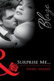 Surprise Me... (Mills & Boon Blaze)