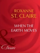 When the Earth Moves (Mills & Boon Desire)