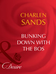 Bunking Down with the Boss (Mills & Boon Desire)