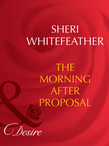 The Morning-After Proposal (Mills & Boon Desire) (The Trueno Brides, Book 3)