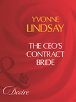 The Ceo's Contract Bride (Mills & Boon Desire)