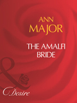 The Amalfi Bride (Mills & Boon Desire)