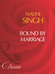 Bound By Marriage (Mills & Boon Desire)