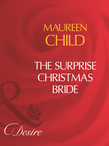 The Surprise Christmas Bride (Mills & Boon Desire)