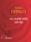 An Improper Affair (Mills & Boon Desire)