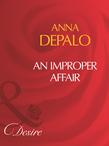 An Improper Affair (Mills & Boon Desire)