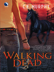 Walking Dead (The Walker Papers, Book 5)