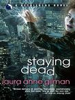 Staying Dead (A Retrievers Novel, Book 1)