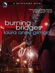 Burning Bridges (A Retrievers Novel, Book 4)