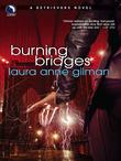 Burning Bridges (A Retrievers Novel, Book 4)