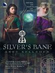 Silver's Bane (Through the Shadowlands, Book 2)