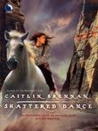 Shattered Dance (White Magic, Book 3)