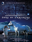 Song Of Unmaking (White Magic, Book 2)
