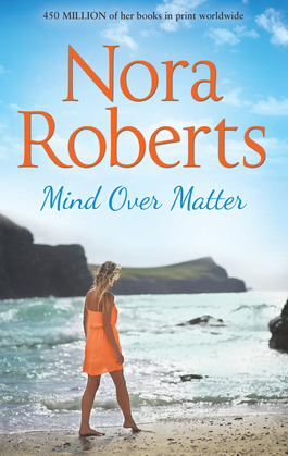 Mind Over Matter: the classic story from the queen of romance that you won't be able to put down