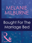 Bought For The Marriage Bed (Mills & Boon Modern)