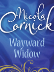 Wayward Widow (Mills & Boon Historical)