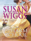 The Charm School (Mills & Boon M&B) (The Calhoun Chronicles, Book 1)