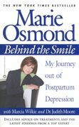 Marie Osmond - Behind the Smile: My Journey out of Postpartum Depression