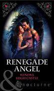 Renegade Angel (Mills & Boon Nocturne)