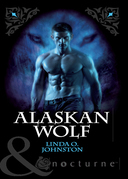 Alaskan Wolf (Mills & Boon Nocturne) (Alpha Force, Book 3)
