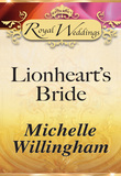 Lionheart's Bride (Mills & Boon)