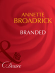 Branded (Mills & Boon Desire) (The Crenshaws of Texas, Book 1)
