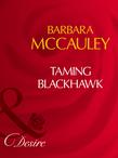 Taming Blackhawk (Mills & Boon Desire) (Secrets!, Book 8)