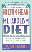 The New Hilton Head Metabolism Diet: Revised for the 1990's and Beyond