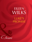 Luke's Promise (Mills & Boon Desire) (Tall, Dark - and Married!, Book 2)