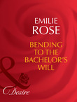 Bending to the Bachelor's Will (Mills & Boon Desire) (Trust Fund Affairs, Book 3)