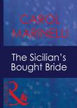 The Sicilian's Bought Bride (Mills & Boon Modern) (Italian Husbands, Book 10)