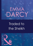 Traded To The Sheikh (Mills & Boon Modern) (Surrender to the Sheikh, Book 8)