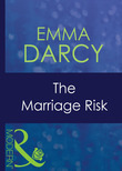 The Marriage Risk (Mills & Boon Modern) (The Australians, Book 6)