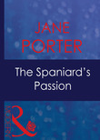 The Spaniard's Passion (Mills & Boon Modern) (The Galvan Brides, Book 2)