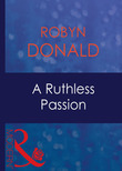A Ruthless Passion (Mills & Boon Modern)