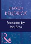 Seduced By The Boss (Mills & Boon Modern) (9 to 5, Book 10)