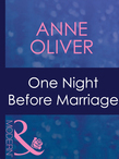 One Night Before Marriage (Mills & Boon Modern)