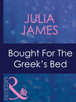 Bought For The Greek's Bed (Mills & Boon Modern)
