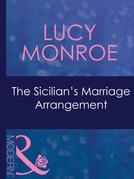 The Sicilian's Marriage Arrangement (Mills & Boon Modern)