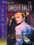 Danger Calls (Mills & Boon Intrigue) (The Calling, Book 2)