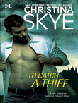 To Catch a Thief (Mills & Boon M&B)