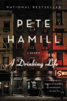 A Drinking Life: A Memoir