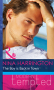 The Boy is Back in Town (Mills & Boon Modern Heat)
