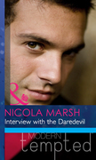 Interview with the Daredevil (Mills & Boon Modern Heat)